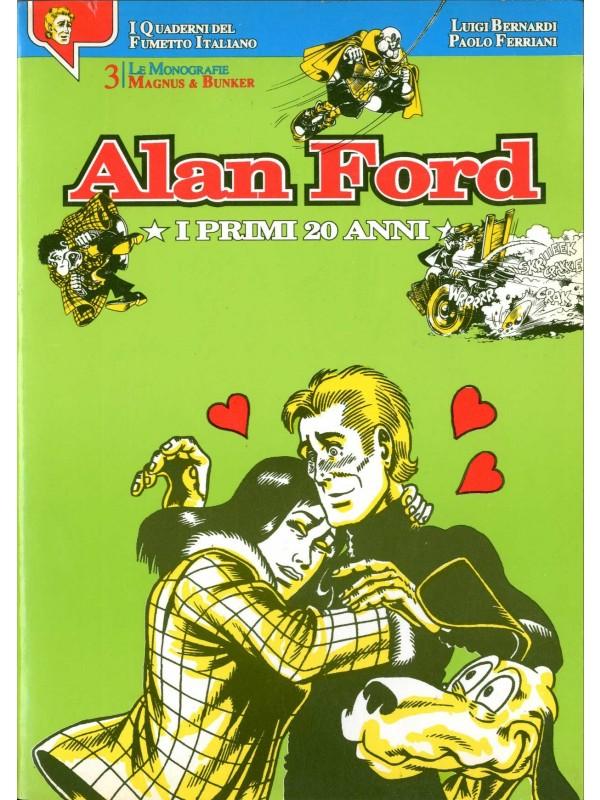 Alan Ford: I primi 20 anni - I quaderni del Fumetto Italiano - Le Monografie - Paolo Ferriani Editore