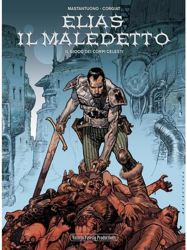 Elias Il Maledetto - Vittoro Pavesio Productions - Serie completa 1/3