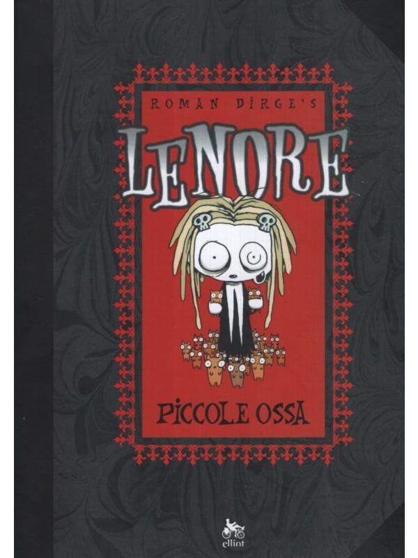 Lenore - Piccole Ossa e Piccole Ossa Crescono - Elliot Edizioni - Pack Vol. 1 + Vol. 2