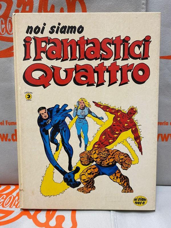 Noi siamo i fantastici quattro - Volume Cartonato (1978) - Editoriale Corno