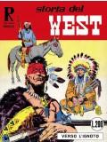Storia del West - Collana Rodeo - Lotto Primo 1/4 - Editoriale Mercury - Ristampa Anastatica