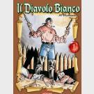 Il Diavolo Bianco - Editoriale Mercury - Serie Completa 1/4