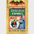 BATMAN LA VITA DI ROBIN - MDFR MINISERIE V - Lion - Serie completa 1/4