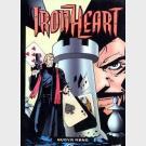 Iron Heart - Editore Il Marchio Giallo - Serie completa 1/5 + Numero 0