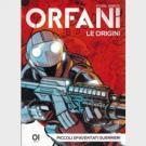 Orfani - Prima, Seconda e Terza Stagione - Sergio Bonelli Editore - La gazzetta dello Sport - Serie completa 1/72