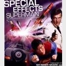 Special Effects Superman - The art and effects of Derek Meddings - Shubrook Bros. Publications