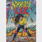 Spray Liz - Sprayliz - Star Comics - Serie completa 1/11