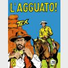 TEX - Nono Lotto (Albi 25-26-27) - Editoriale Mercury - Ristampa Anastatica