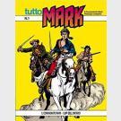 Tutto Mark - Sergio Bonelli Editore - Serie completa 1/141