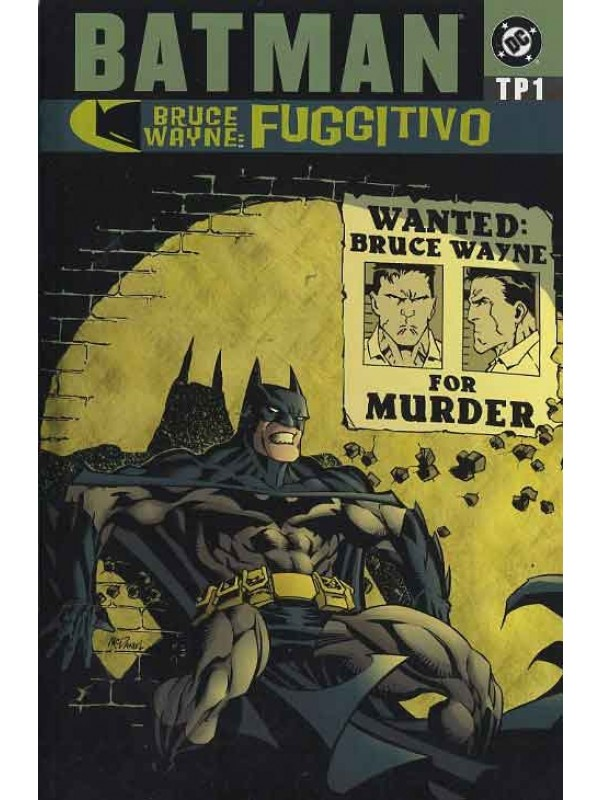 Batman Il Fuggitivo TP - Play Press - Serie completa 1/3