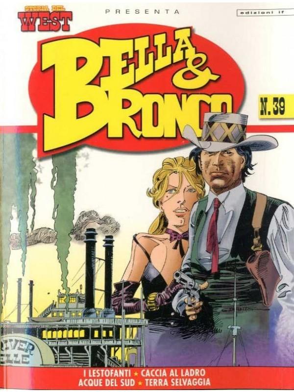Storia del West Presenta Bella & Bronco - Edizioni IF -  Serie completa 1/5