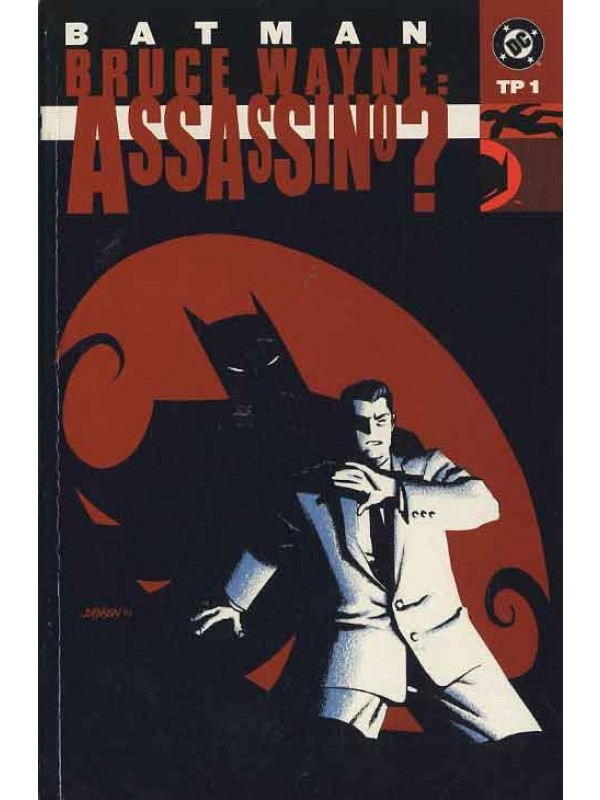 Batman Bruce Wayne: Assassino? - Play Press - Serie Completa 1/2