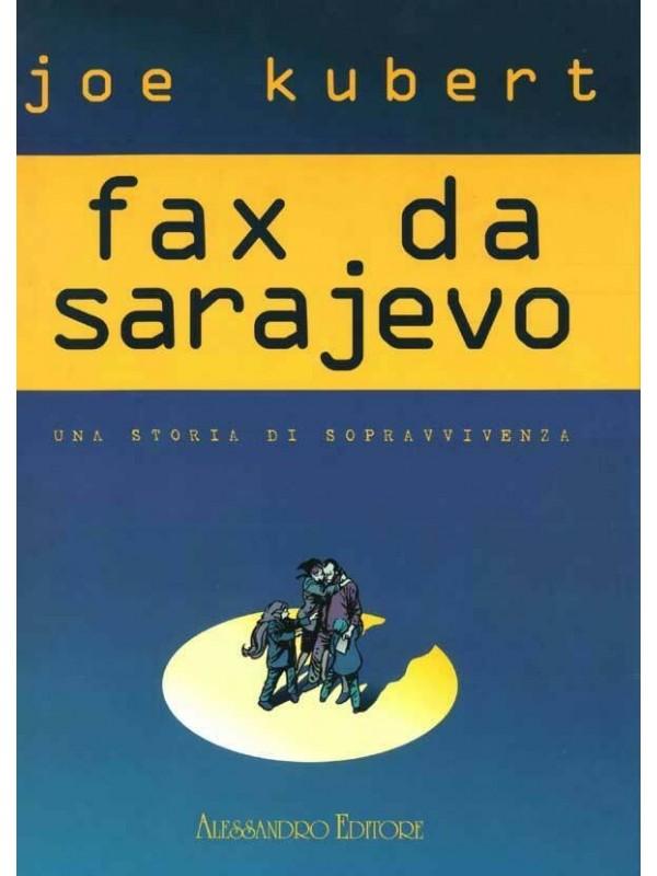 FAX DA SARAJEVO Deluxe - Una Storia di Sopravvivenza - Alessandro Editore - Edizione limitata, numerata e autografata Joe Kubert