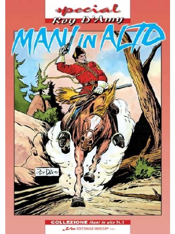 Mani in Alto - Special Roy D'Amy - Editoriale Mercury S.R.L. - Serie completa 1/8