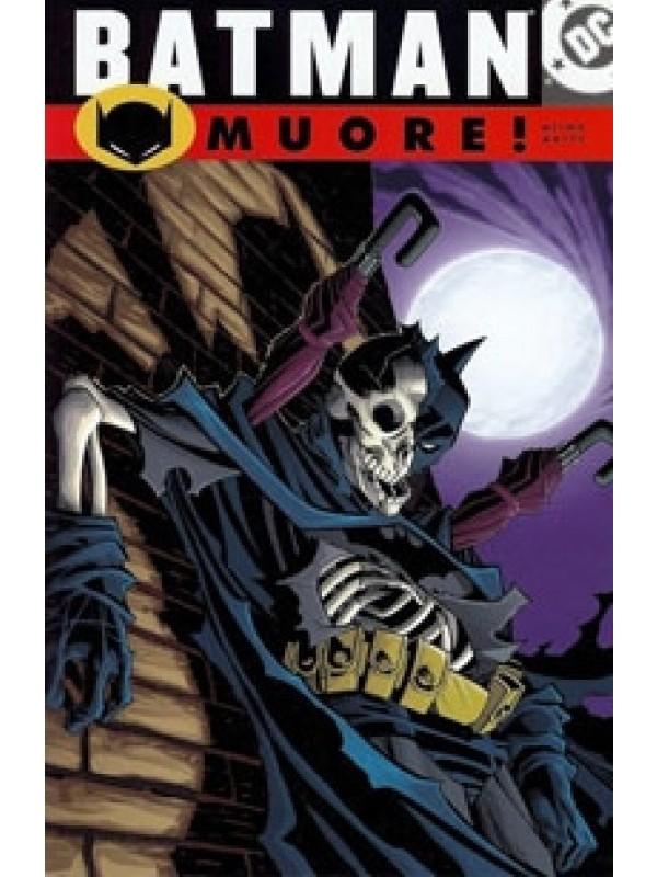 Batman - Muore! - Play Press - Serie Completa 1/2