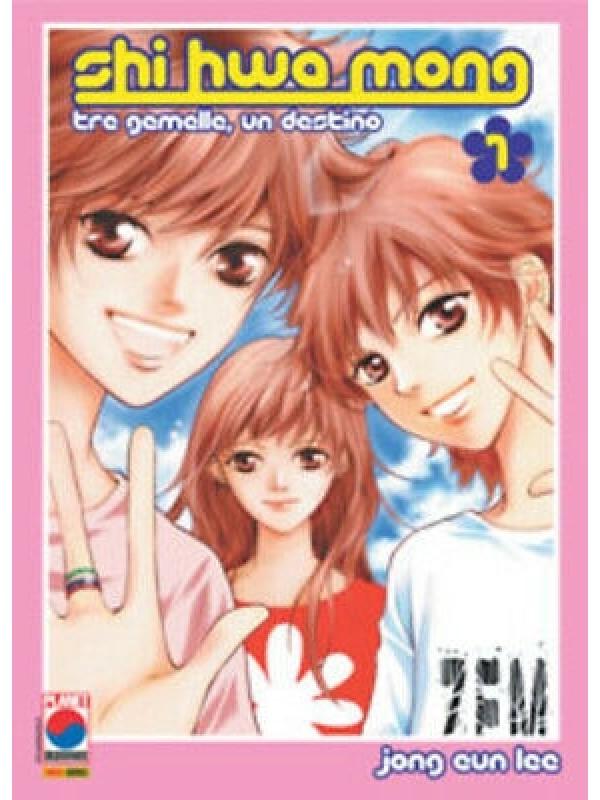 Shi Hwa Mong - Tre Gemelle, Un Destino - Planet Manga - Serie completa 1/9