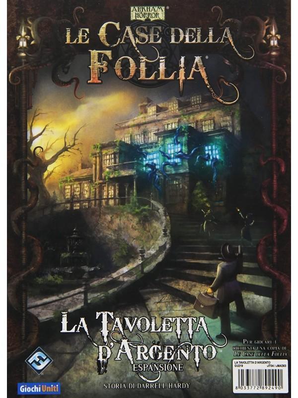 Le Case della Follia - Arkham Horror - La Tavoletta D'Argento - Espansione - Giochi Uniti