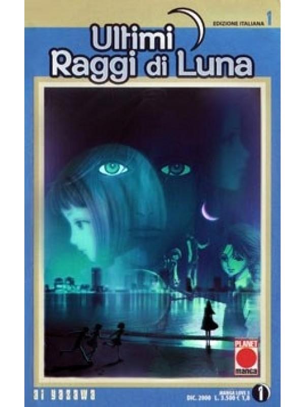 Ultimi Raggi di Luna - Manga Love - Planet Manga - Serie completa 1/6