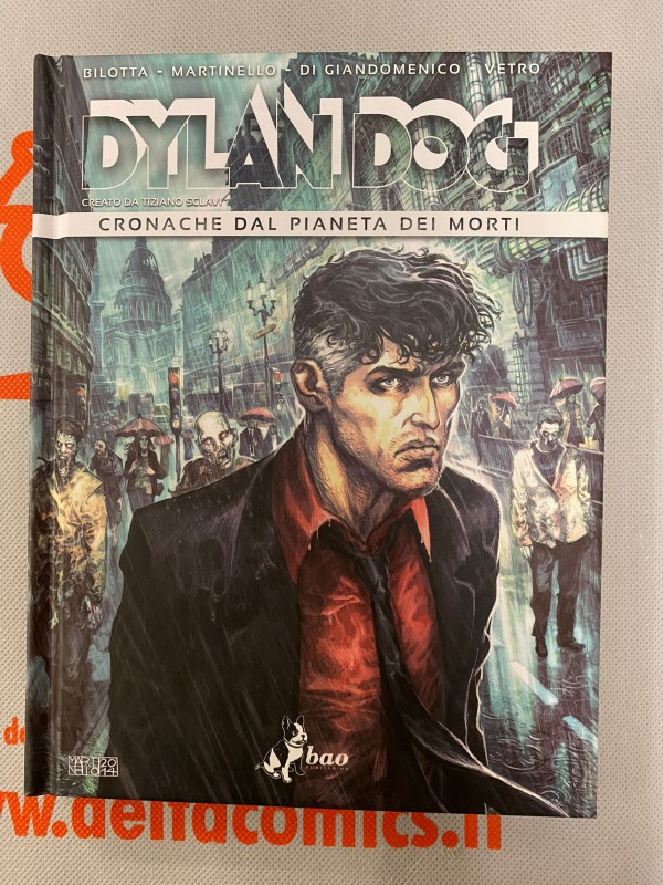 Dylan Dog. Cronache dal pianeta dei morti - Tiziano Sclavi - Bao Publishing