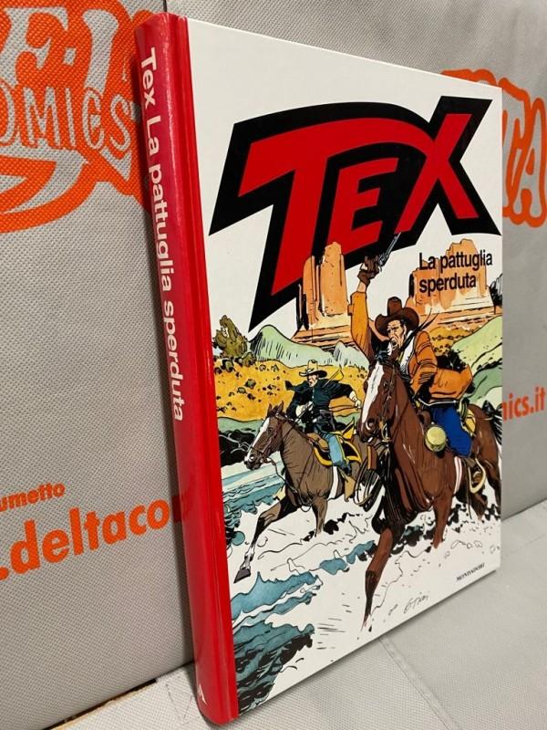 Tex - La pattuglia sperduta - Volume Cartonato a colori - Arnoldo Mondadori Editore