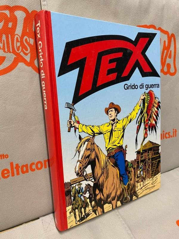 Tex - Grido di guerra - Volume Cartonato a colori - Arnoldo Mondadori Editore