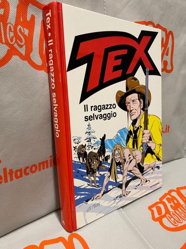Tex - Il ragazzo selvaggio - Volume Cartonato a colori - Arnoldo Mondadori Editore